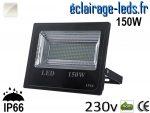 Projecteur LED extérieur 150w IP66 Blanc 230V