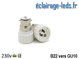 Adaptateur B22 vers Ampoule LED GU10