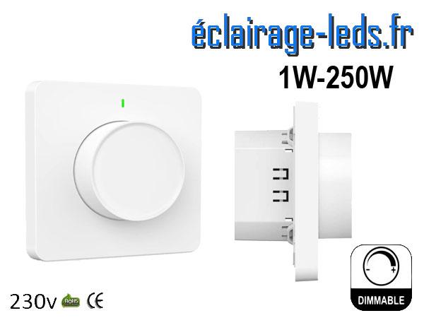 Variateur intensité LED rotatif dimmable 1W à 250W compatible Wifi 230v